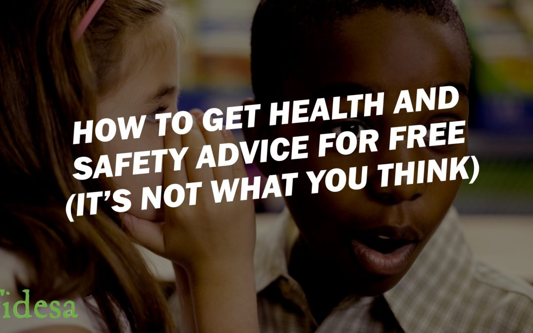 Get expert health and safety advice FOR FREE!!